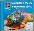 WAS IST WAS Hörspiel: Schlangen & Echsen/ Wunderwelt Vögel