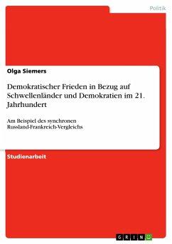 Demokratischer Frieden in Bezug auf Schwellenländer und Demokratien im 21. Jahrhundert