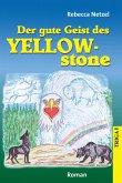 Der gute Geist des Yellowstone