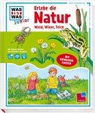 Was ist was Junior: Erlebe die Natur