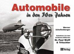 Automobile in den 30er Jahren - Schollenberger, Werner