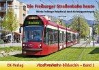 Stadtverkehr-Bildarchiv 02. Die Freiburger Straßenbahn heute