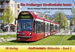 Stadtverkehr-Bildarchiv 02. Die Freiburger Stra...