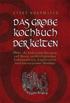 DAS GROßE KOCHBUCH DER KELTEN
