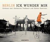 Berlin - Ick wunder' mir, 1 Audio-CD