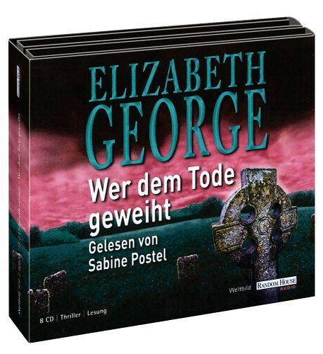 Wer dem Tode geweiht, 8 Audio-CDs - George, Elizabeth