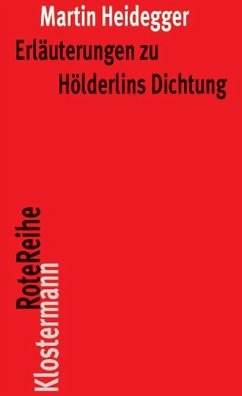 Erläuterungen zu Hölderlins Dichtung - Heidegger, Martin