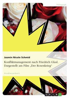 Konfliktmanagement nach Friedrich Glasl. Dargestellt am Film