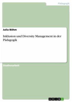Inklusion und Diversity Management in der Pädagogik