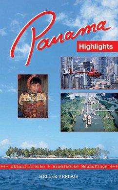 Panama Highlights - Heller, Klaus; Heller, Gabi