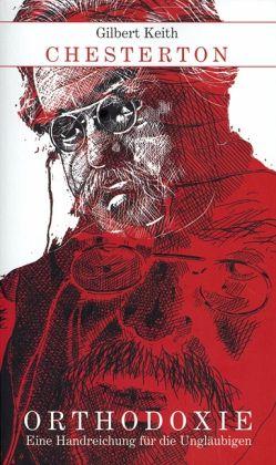 Orthodoxie - Chesterton, Gilbert K.
