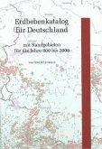 Erdbebenkatalog für Deutschland mit Randgebieten für die Jahre 800 bis 2008, m. CD-ROM