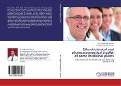 Ethnobotanical and pharmacognostical studies of some medicinal plants