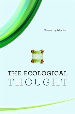 Ecological Thought - Morton, Timothy