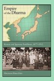 Empire of the Dharma - Korean and Japanese Buddhism, 1877-1912