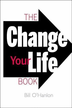 The Change Your Life Book - O'Hanlon, Bill