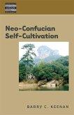 Neo-Confucian Self-Cultivation