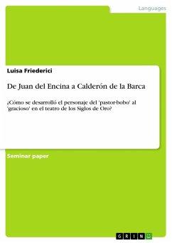 De Juan del Encina a Calderón de la Barca