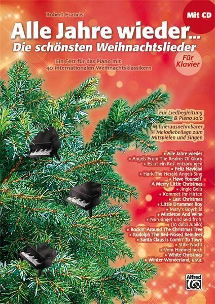 Die Schönsten Weihnachtslieder Englisch.Alle Jahre Wieder Die Schönsten Weihnachtslieder Für Liedbegleitung Und Piano Solo M Audio Cd U