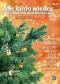 Alle Jahre wieder - Die schönsten Weihnachtslieder, für Liedbegleitung und Gitarre solo, m. Audio-CD