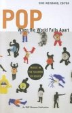 Pop, When the World Falls Apart: Music in the Shadow of Doubt