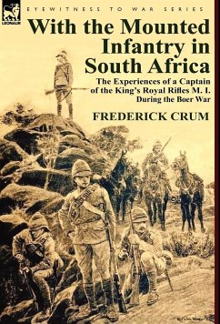 With the Mounted Infantry in South Africa