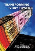 Transforming the Ivory Tower: Challenging Racism, Sexism, and Homophobia in the Academy