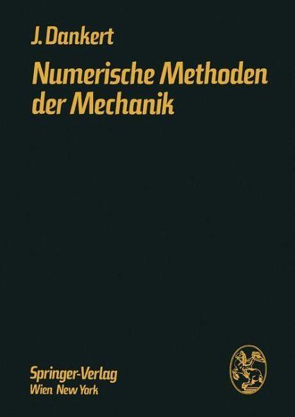 Numerische methoden der mechanik von j rgen dankert for Grundlagen der mechanik