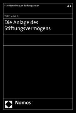 Die Anlage des Stiftungsvermögens - Friedrich, Till