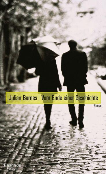Vom Ende einer Geschichte - Barnes, Julian