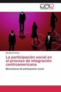 La participación social en el proceso de integración centroamericana