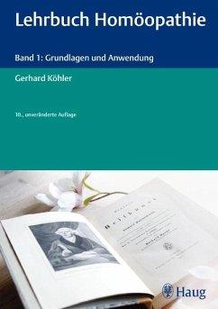 Lehrbuch Homöopathie - Köhler, Gerhard