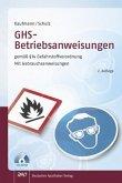 GHS - Betriebsanweisungen gemäß § 14 Gefahrstoffverordnung