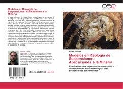 Modelos en Reología de Suspensiones: Aplicaciones a la Minería