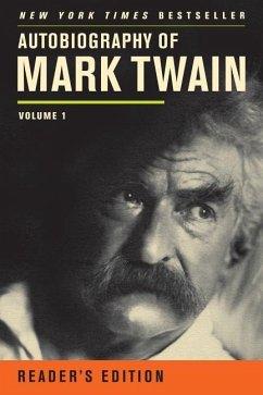 Autobiography of Mark Twain - Twain, Mark