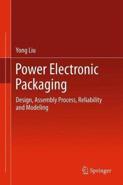 Power Electronic Packaging - Liu, Yong