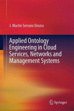 Applied Ontology Engineering in Cloud Services, Networks and Management Systems - Serrano Orozco, J. Martín