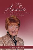 My Annie: The True to Life Story of a Liberated Woman Written by Her Husband