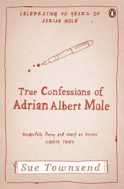 The True Confessions Of Adrian Mole, Margaret Hilda Roberts and Susan Lilian Townsend - Townsend, Sue
