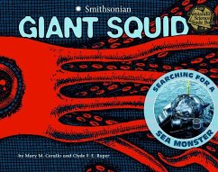Giant Squid: Searching for a Sea Monster - Cerullo, Mary M.