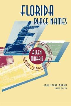 Florida Place Names - Morris, Allen