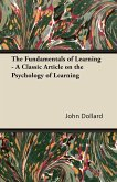 The Fundamentals of Learning - A Classic Article on the Psychology of Learning