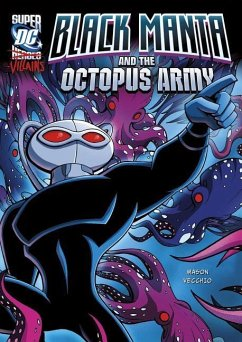 Black Manta and the Octopus Army - Mason, Jane B.