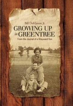 Growing Up in Greentree: From the Journal of a Wayward Son