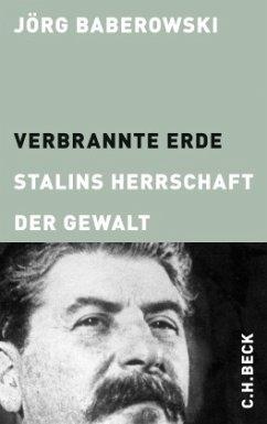 Verbrannte Erde - Baberowski, Jörg