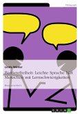 Barrierefreiheit: Leichte Sprache hilft Menschen mit Lernschwierigkeiten