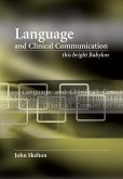 Language and Clinical Communication: This Bright Babylon