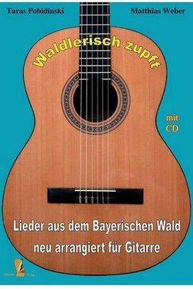 waldlerisch zupft f r gitarre m audio cd von matthias. Black Bedroom Furniture Sets. Home Design Ideas