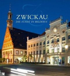 Zwickau - Die Stadt in Bildern