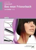Das neue Friseurbuch. Arbeitsheft mit eingetragenen Lösungen LF 1-5
